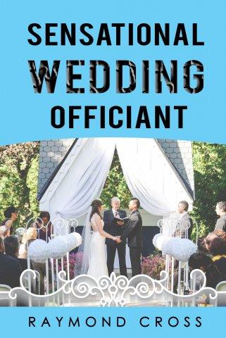 Raymond Cross - Sensational Wedding Officiant