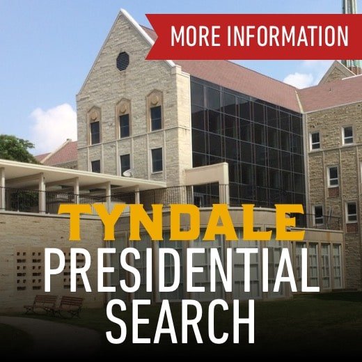 Tyndale Presidential Search - more information
