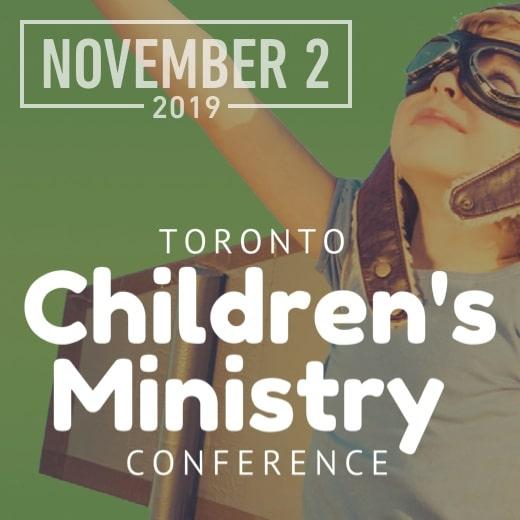 Toronto Children's Ministry Conference, November 2, 2019