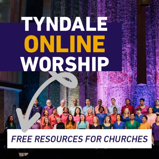 Tyndale online worship. Free resources for churches