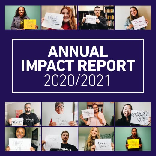 View the Tyndale Annual Impact Report 2020/2021