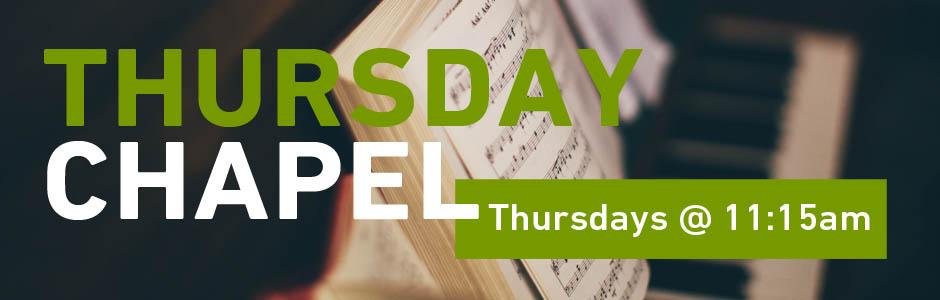 Thursday Chapel
