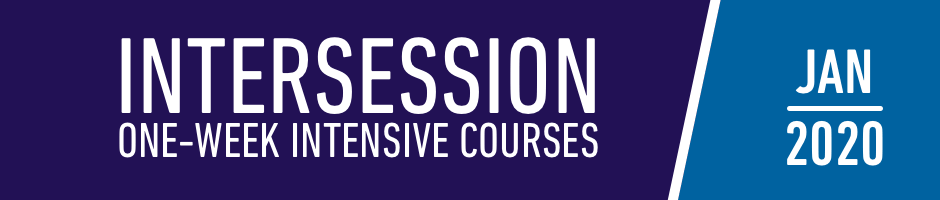 Seminary Intersession, One week intensive courses, January 2020
