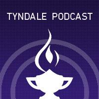 Tyndale Podcast