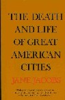 The Death and Life of Great American Cities book cover by Jane Jacobs