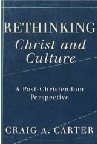 Rethinking Christ and Culture book cover by Craig Carter