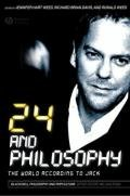 24 and Philosophy: The World According to Jack
