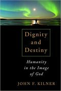 Book cover of Dignity and Destiny: Humanity in the Image of God