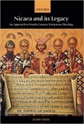 Book cover of Nicaea and its Legacy: An Approach to Fourth-Century Trinitarian Theology