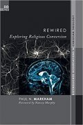 Book cover of Rewired: Exploring Religious Conversion
