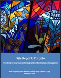 The Role of Churches in Immigrant Settlement and Integration: Toronto Site Report