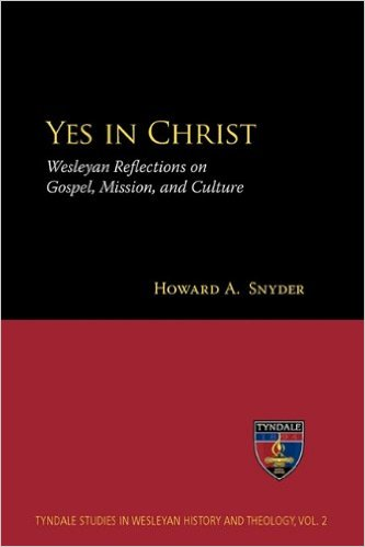 Book cover for Yes in Christ. Wesleyan Reflectio on Gospel, Mission, and Culture