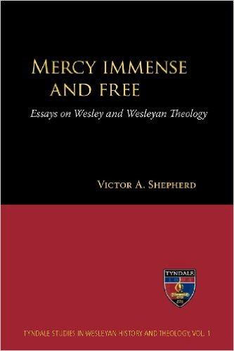 Book cover of Mercy Immense and Free. Essays on Wesley and Wesleyan Theology